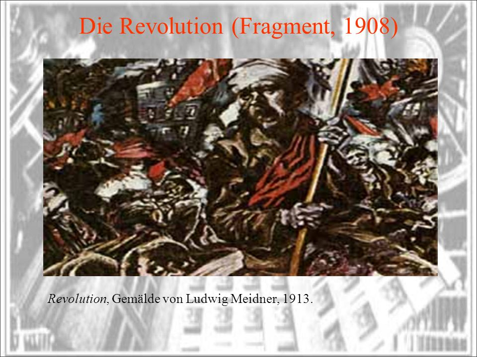 Die Revolution (Fragment, 1908)