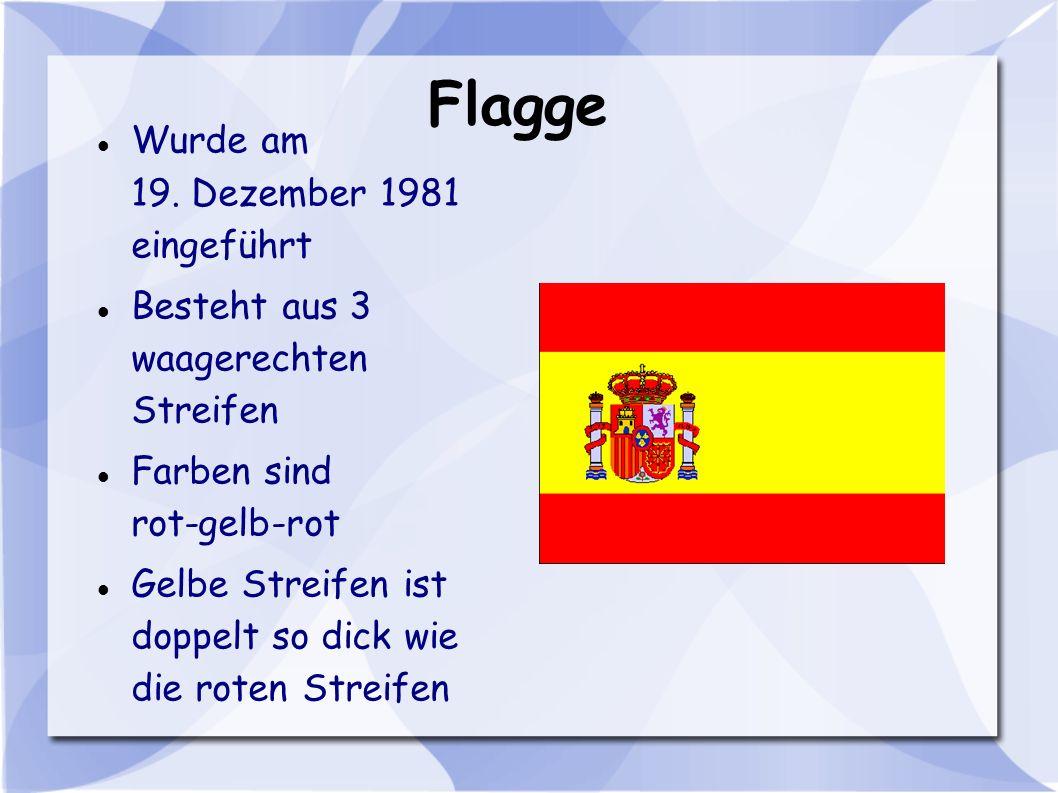 Flagge Wurde am 19. Dezember 1981 eingeführt