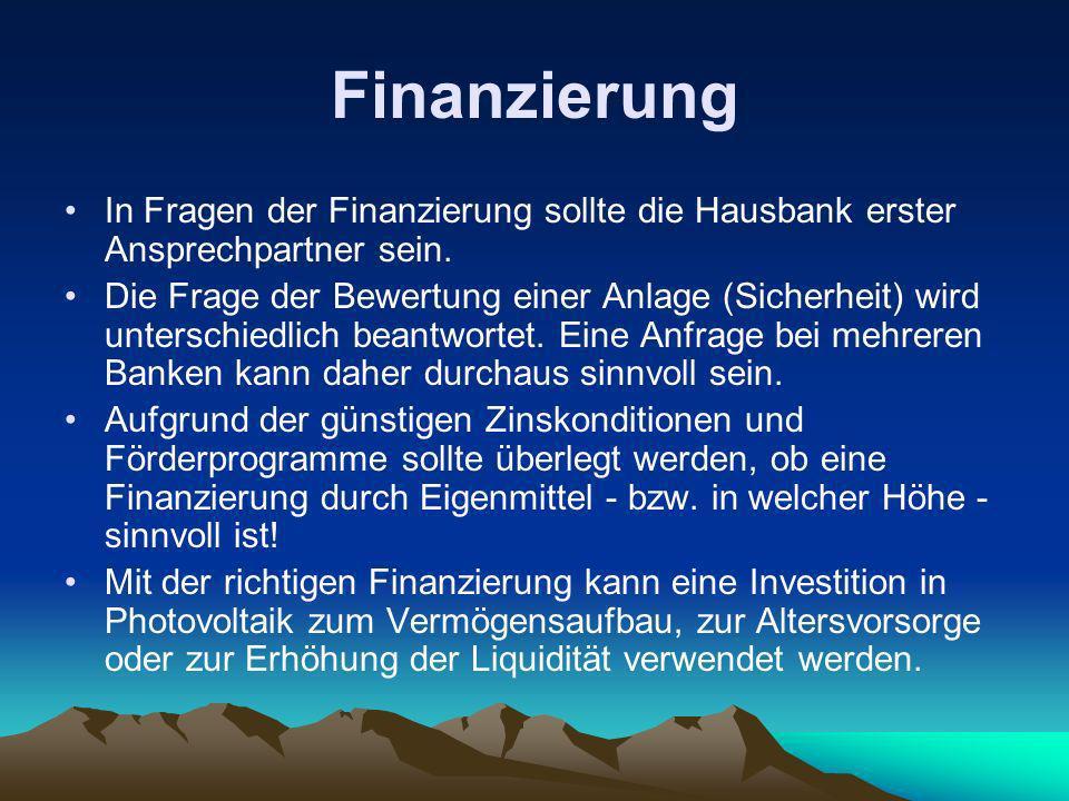 Finanzierung In Fragen der Finanzierung sollte die Hausbank erster Ansprechpartner sein.