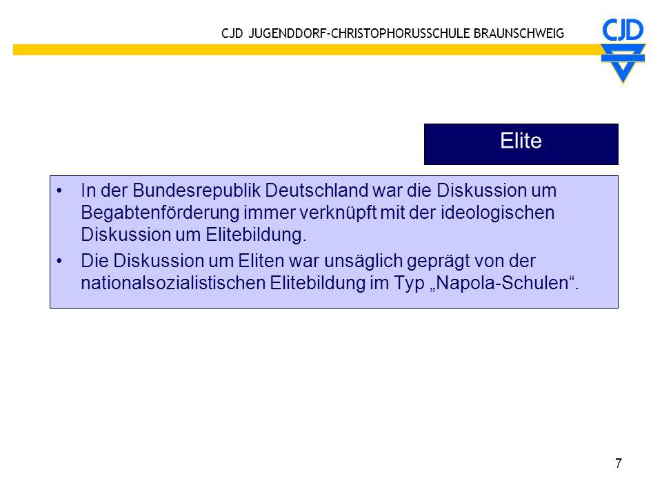 Elite In der Bundesrepublik Deutschland war die Diskussion um Begabtenförderung immer verknüpft mit der ideologischen Diskussion um Elitebildung.