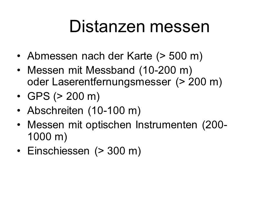 Distanzen messen Abmessen nach der Karte (> 500 m)