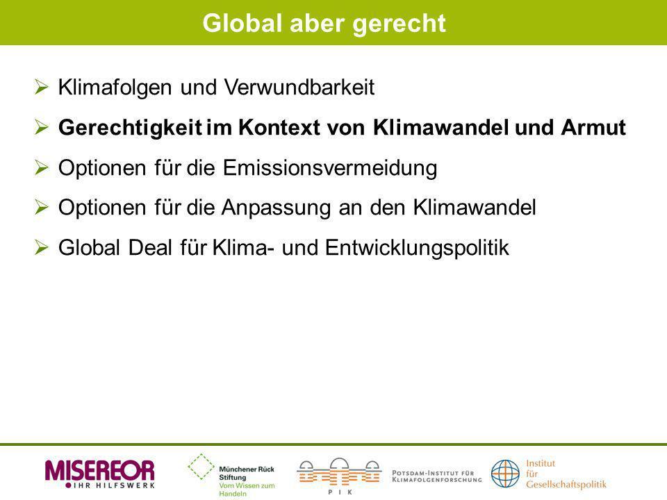 Global aber gerecht Klimafolgen und Verwundbarkeit