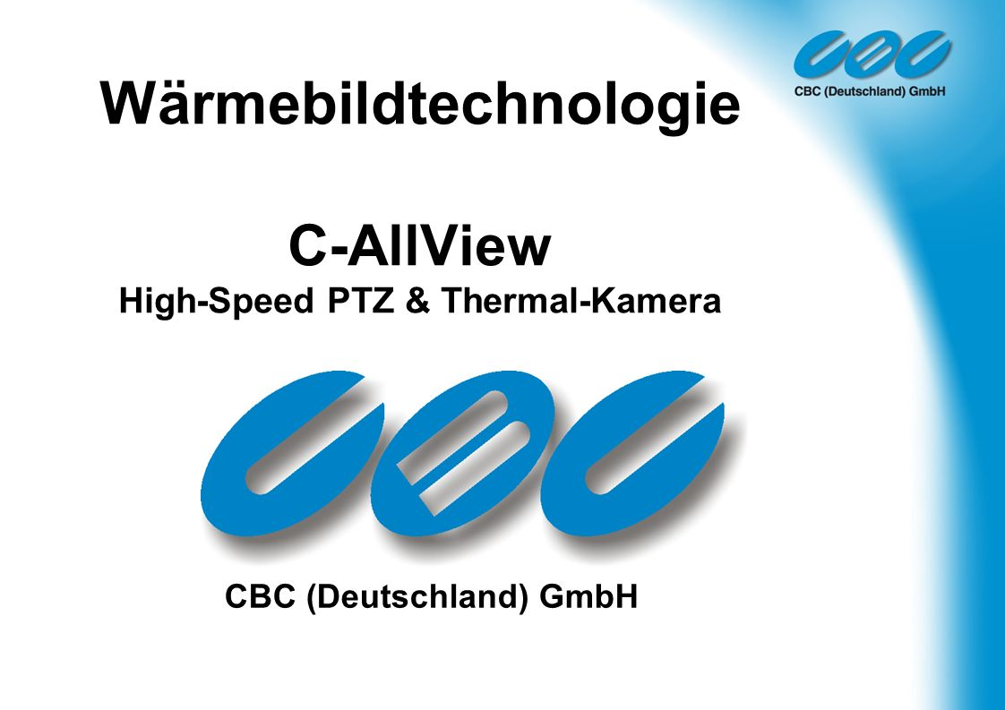 Wärmebildtechnologie C-AllView High-Speed PTZ & Thermal-Kamera