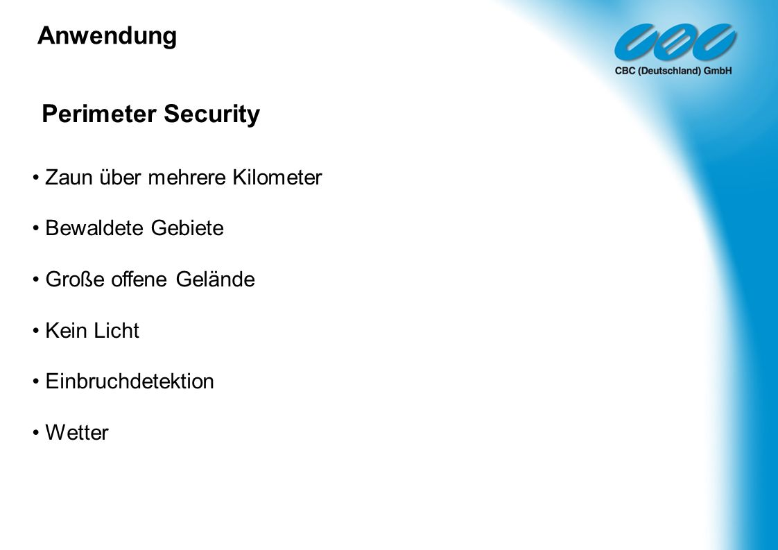 Anwendung Perimeter Security • Zaun über mehrere Kilometer