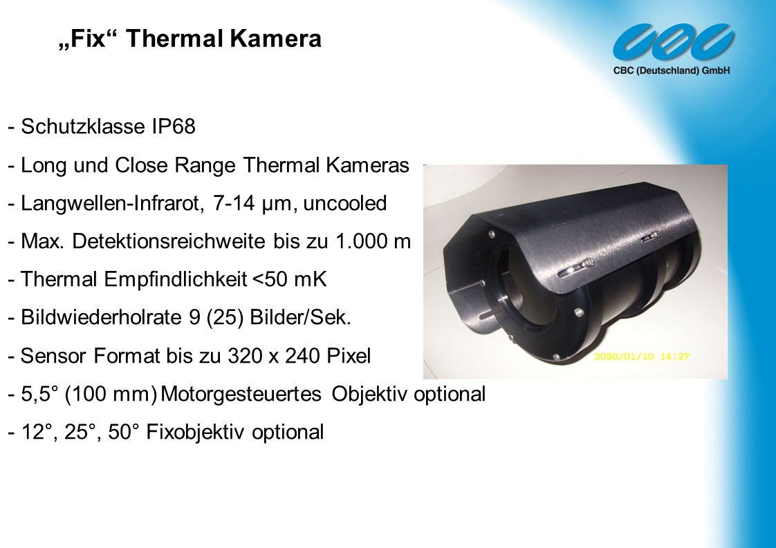 """Fix Thermal Kamera - Schutzklasse IP68 - Long und Close Range Thermal Kameras."