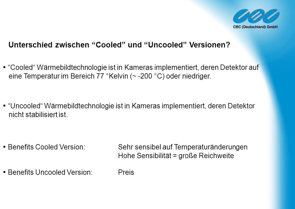 Unterschied zwischen Cooled und Uncooled Versionen