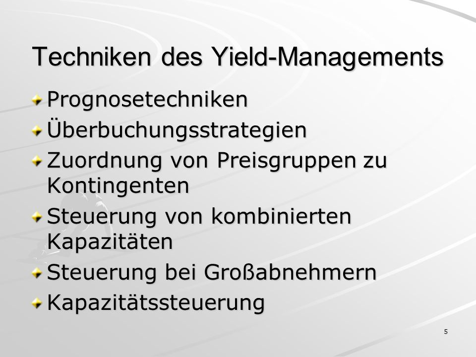Techniken des Yield-Managements