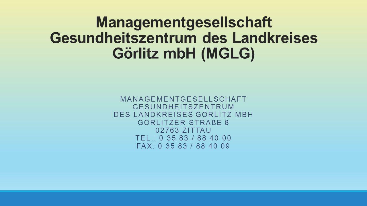 Managementgesellschaft Gesundheitszentrum des Landkreises Görlitz mbH (MGLG)