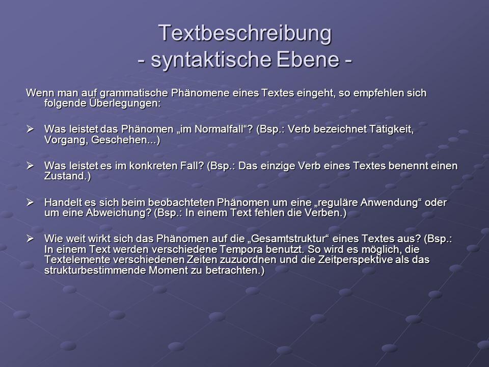 Textbeschreibung - syntaktische Ebene -