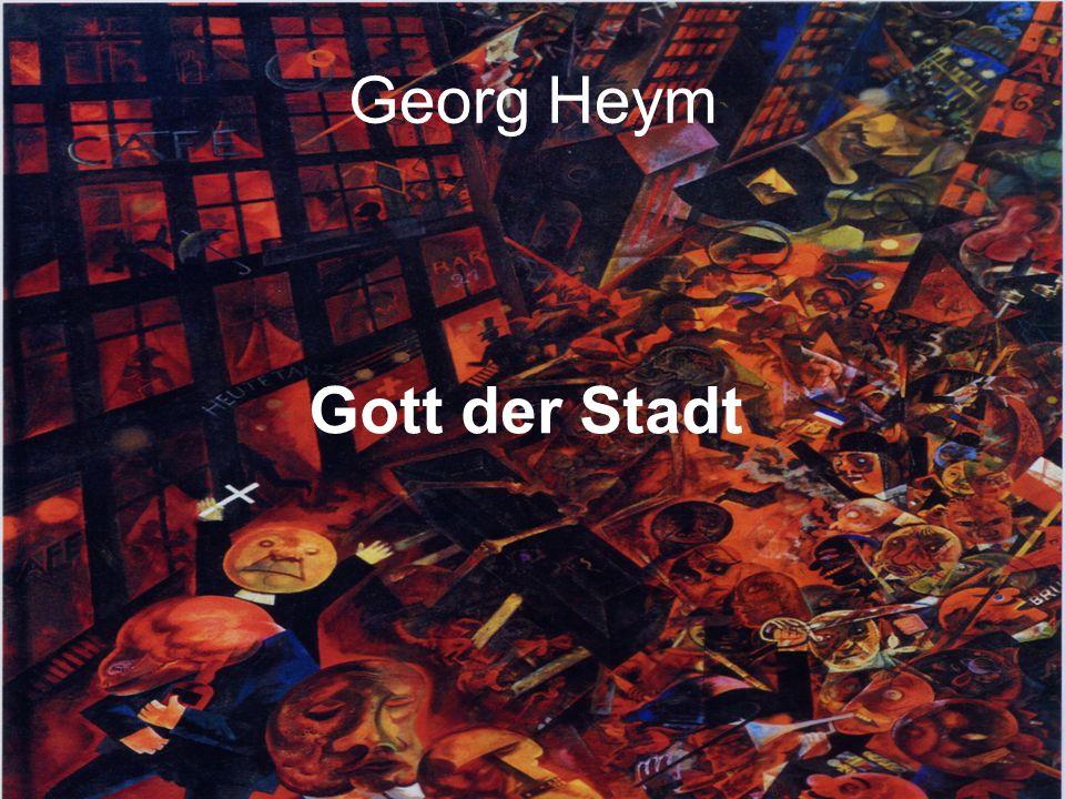 Georg Heym Gott der Stadt