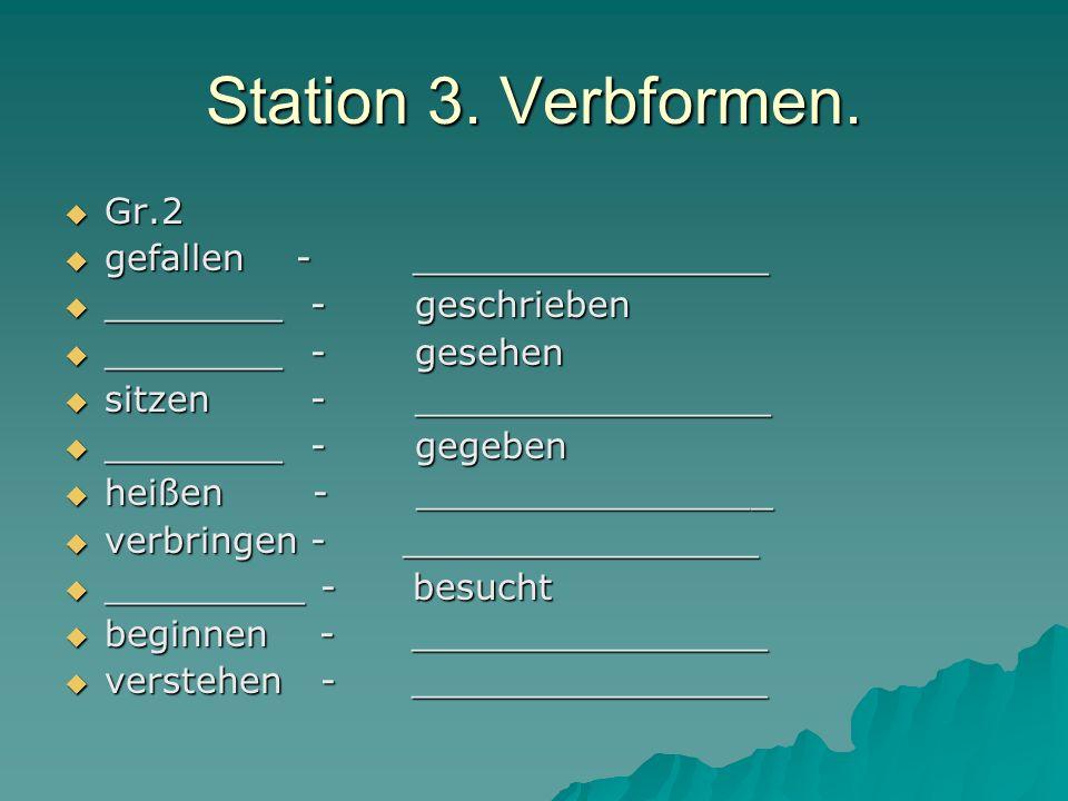 Station 3. Verbformen. Gr.2 gefallen - ________________