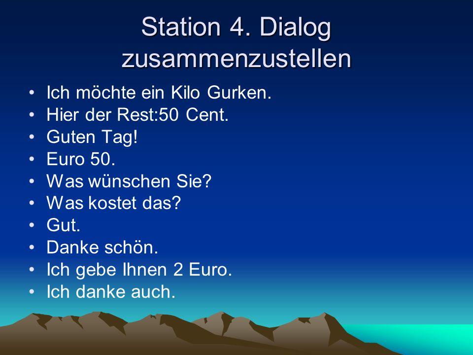 Station 4. Dialog zusammenzustellen