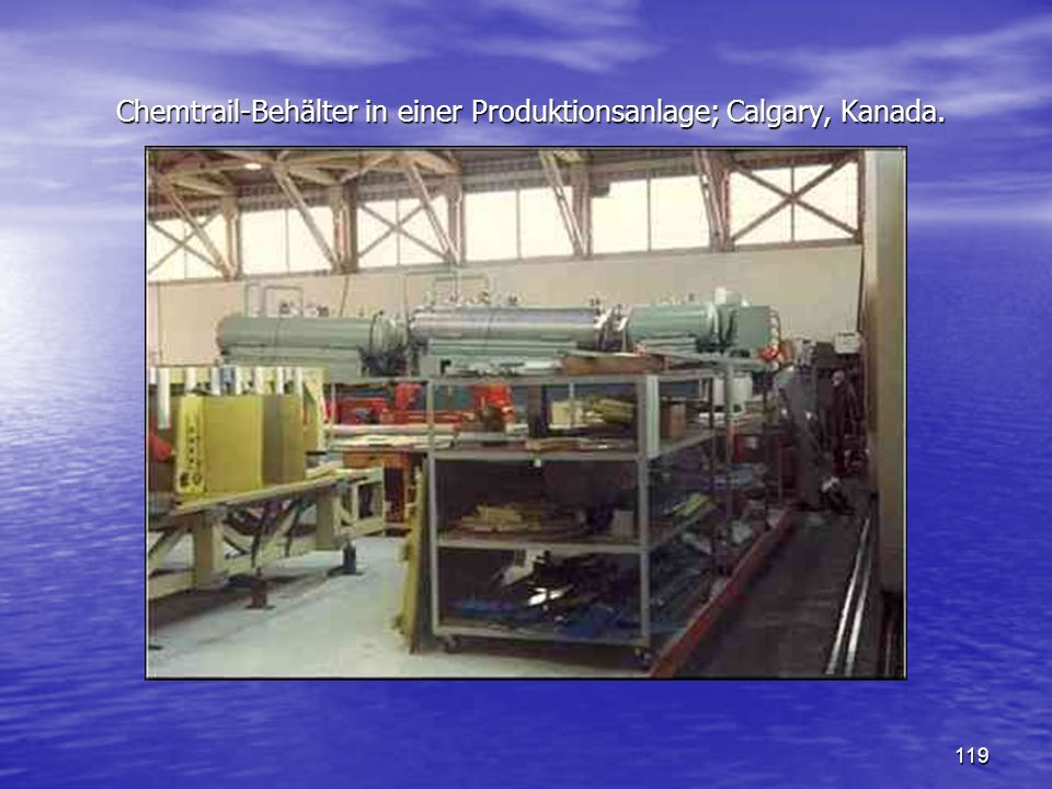 Chemtrail-Behälter in einer Produktionsanlage; Calgary, Kanada.
