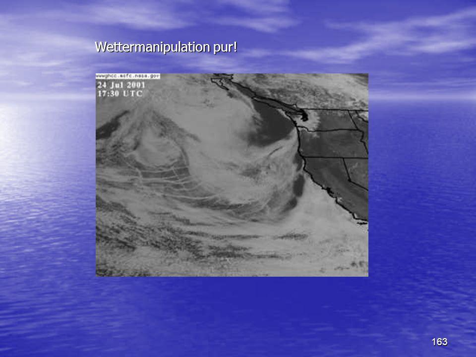 Wettermanipulation pur!