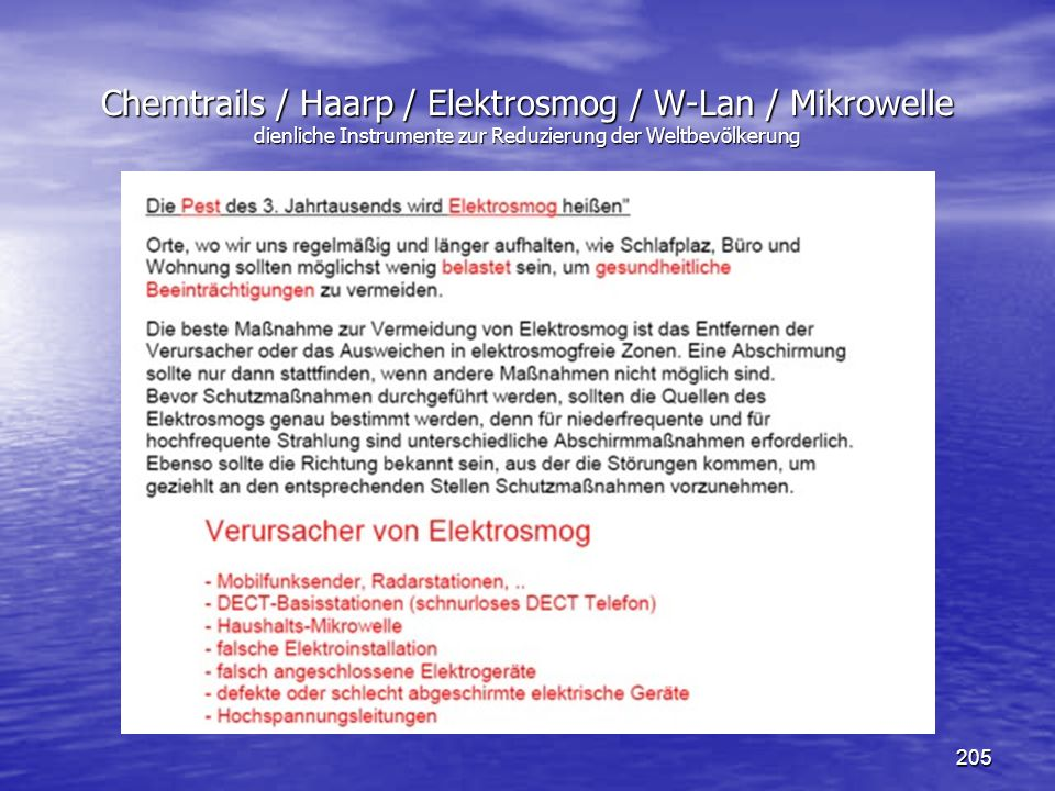 Chemtrails / Haarp / Elektrosmog / W-Lan / Mikrowelle dienliche Instrumente zur Reduzierung der Weltbevölkerung