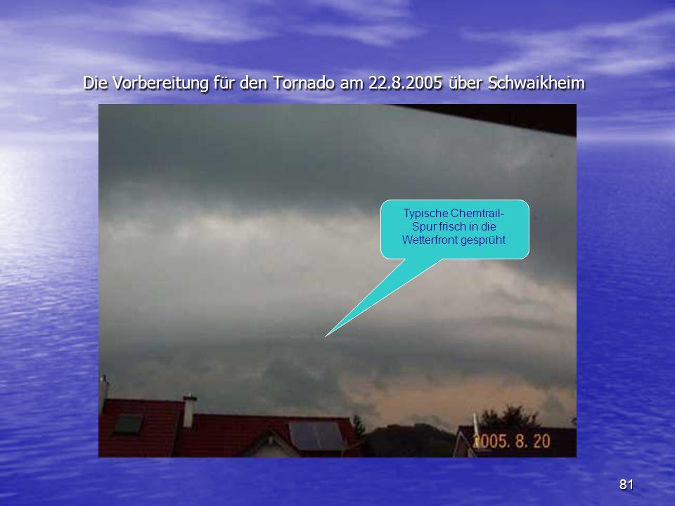Die Vorbereitung für den Tornado am 22.8.2005 über Schwaikheim