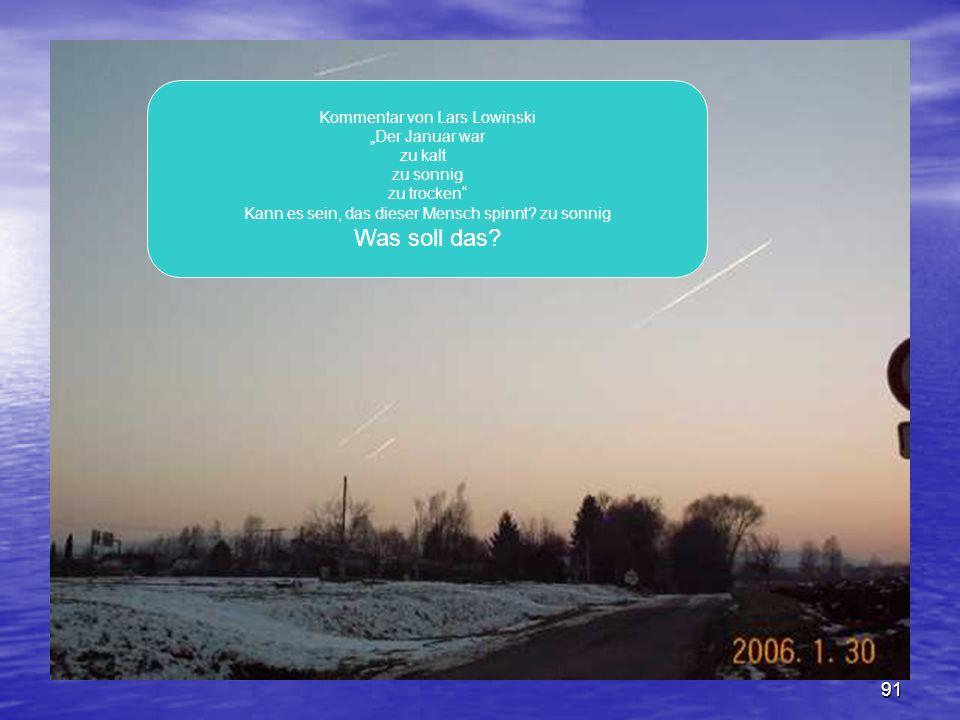 """Was soll das Kommentar von Lars Lowinski """"Der Januar war zu kalt"""