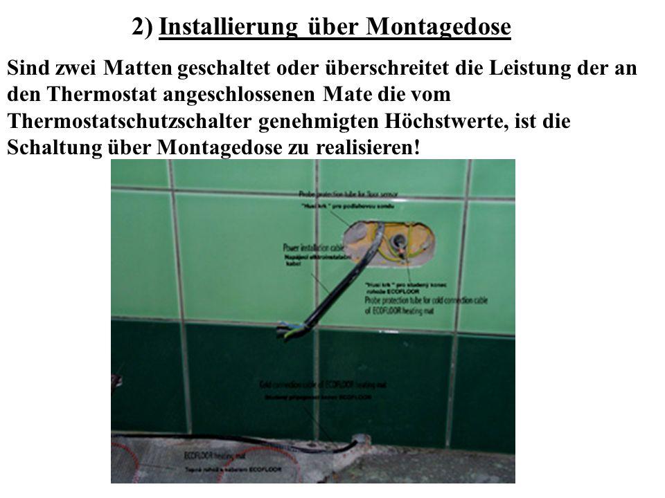 2) Installierung über Montagedose