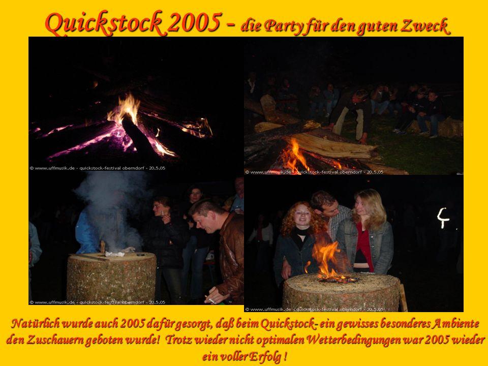 Quickstock 2005 - die Party für den guten Zweck