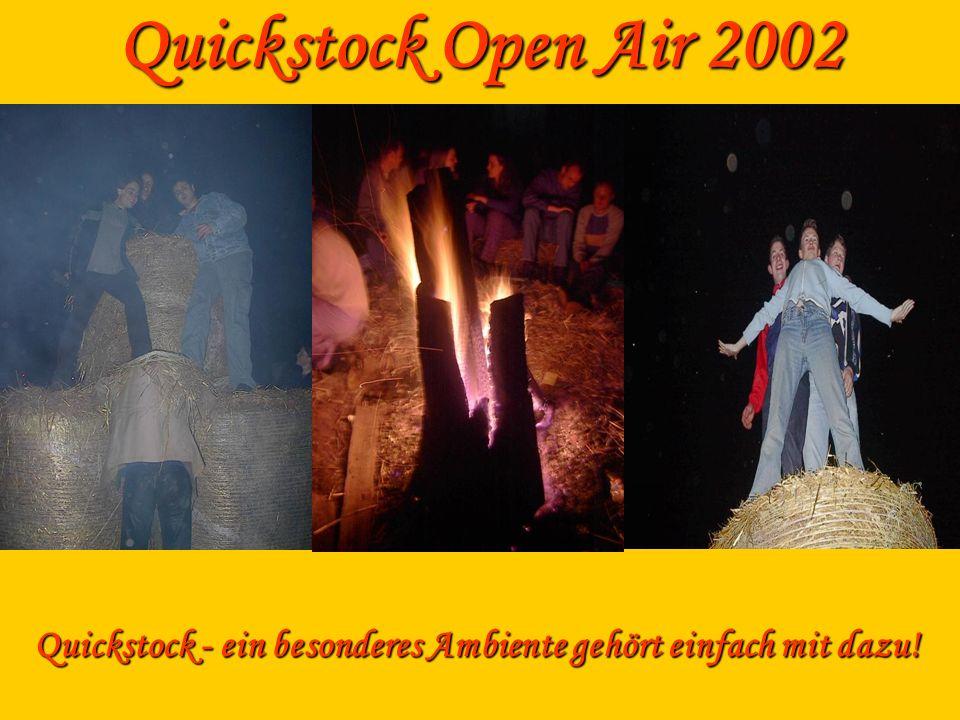 Quickstock - ein besonderes Ambiente gehört einfach mit dazu!