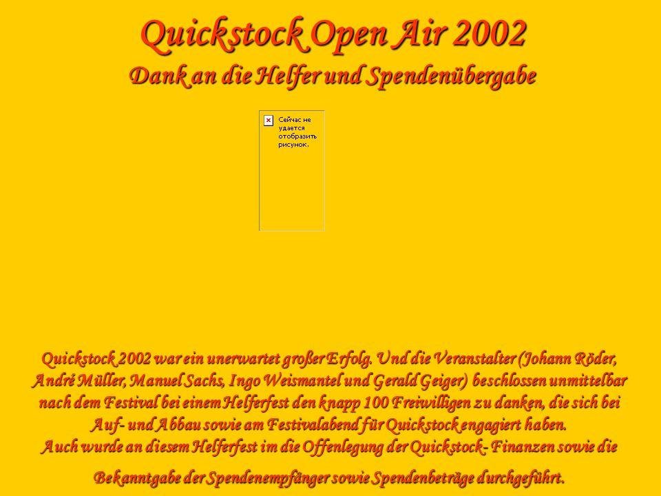 Quickstock Open Air 2002 Dank an die Helfer und Spendenübergabe