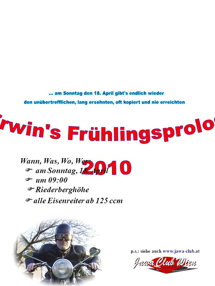 Erwin s Frühlingsprolog 2010