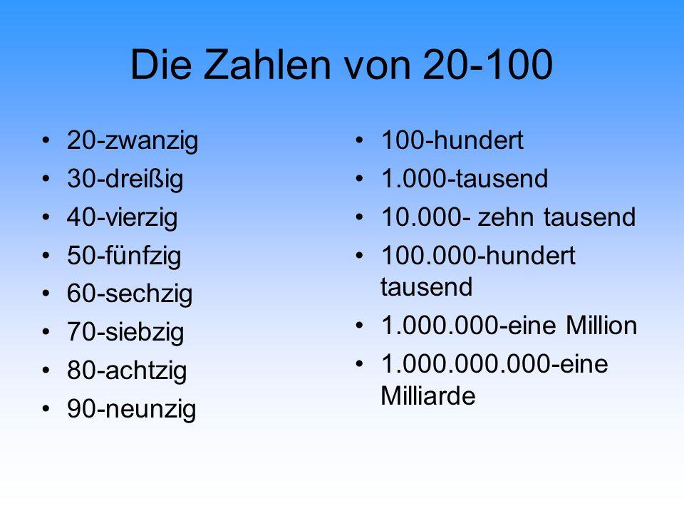 Die Zahlen von 20-100 20-zwanzig 30-dreißig 40-vierzig 50-fünfzig