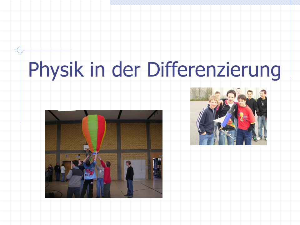 Physik in der Differenzierung