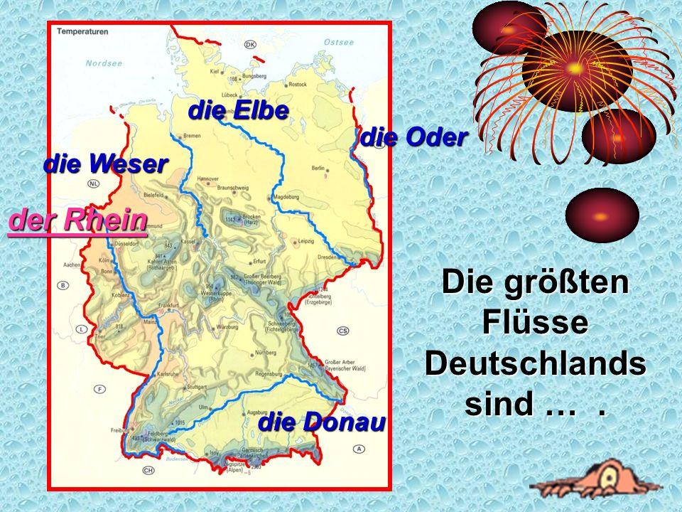 Die größten Flüsse Deutschlands sind … .