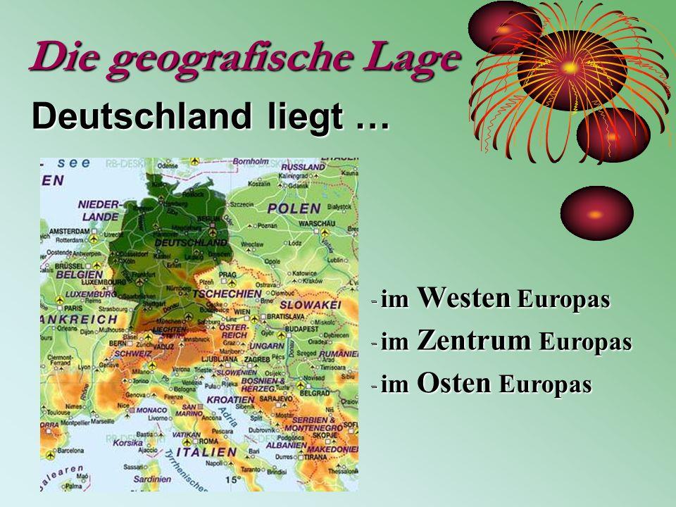 Die geografische Lage Deutschland liegt … - im Westen Europas