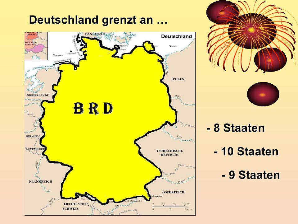 Deutschland grenzt an …