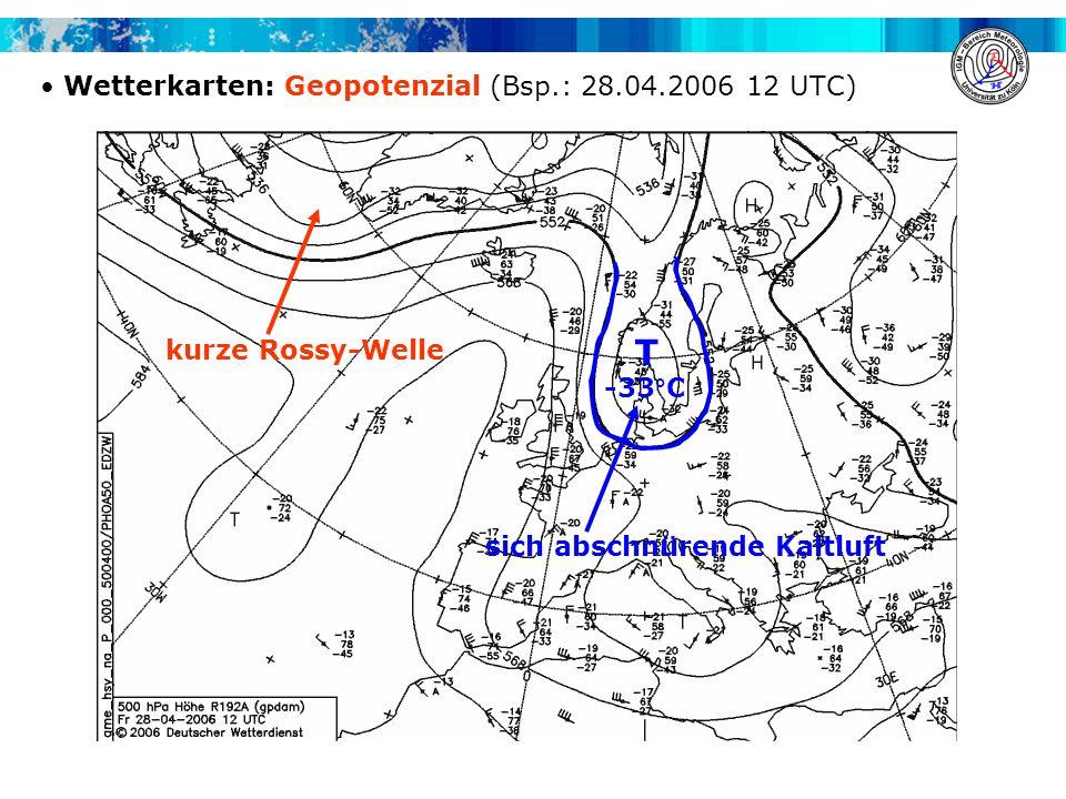 T Wetterkarten: Geopotenzial (Bsp.: 28.04.2006 12 UTC)