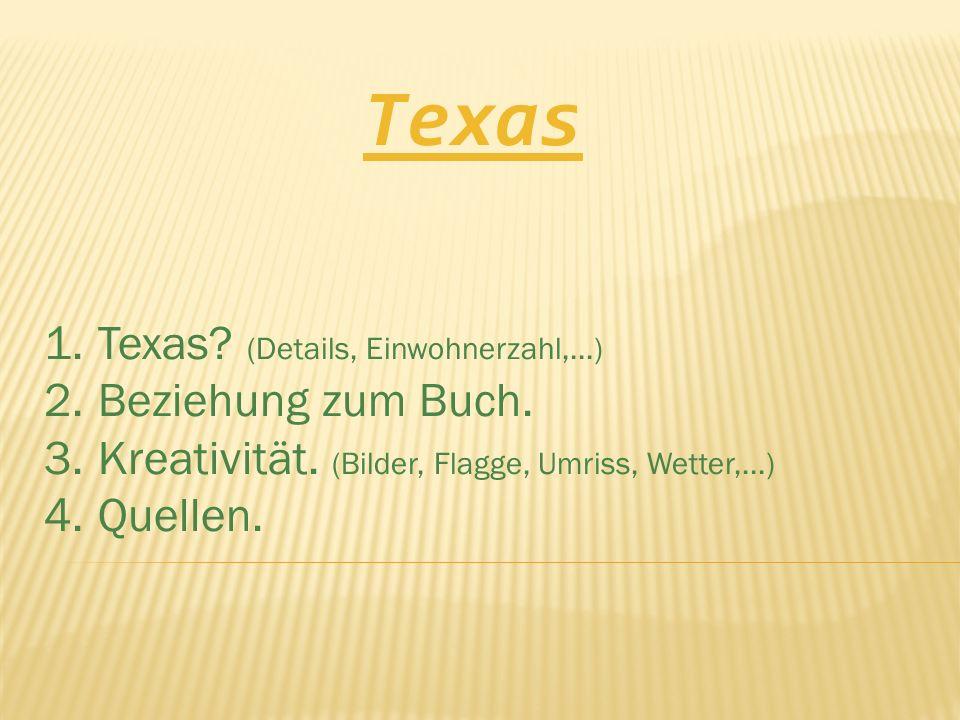 Texas Texas (Details, Einwohnerzahl,...) Beziehung zum Buch.