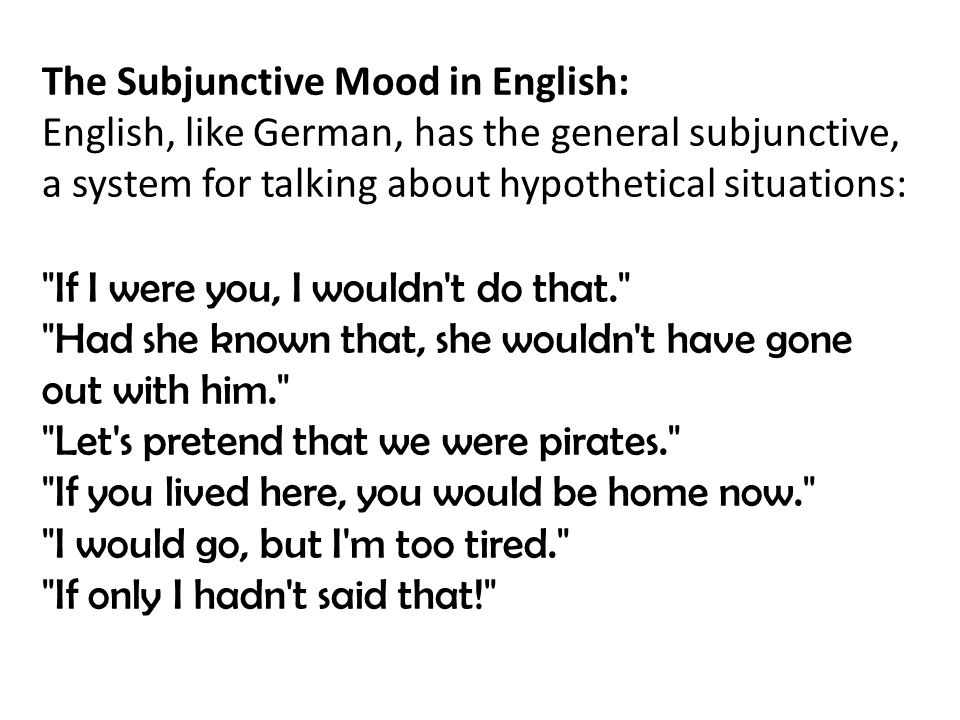 The Subjunctive Mood in English: