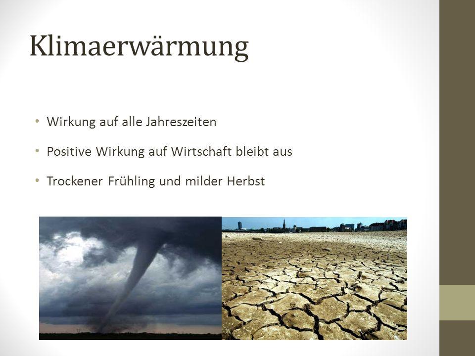Klimaerwärmung Wirkung auf alle Jahreszeiten