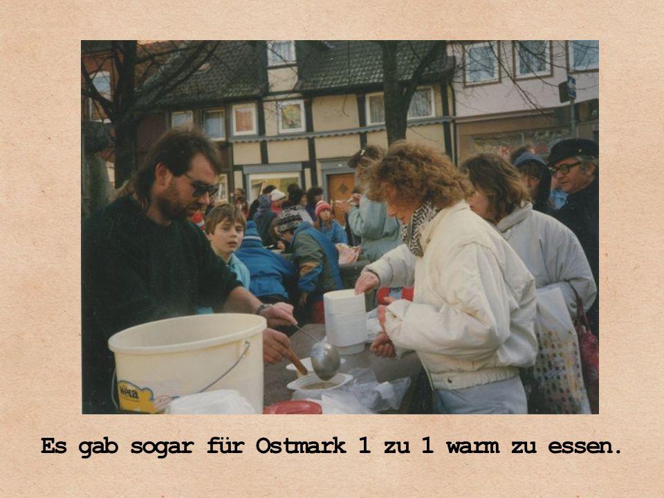 Es gab sogar für Ostmark 1 zu 1 warm zu essen.
