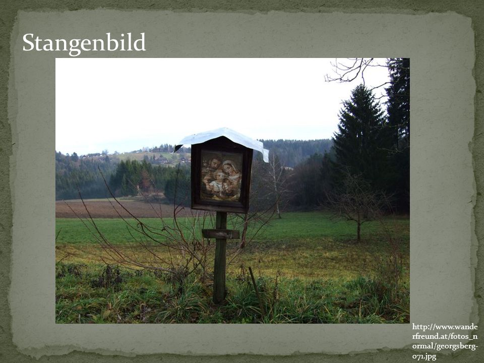 Stangenbild http://www.wanderfreund.at/fotos_normal/georgsberg-071.jpg