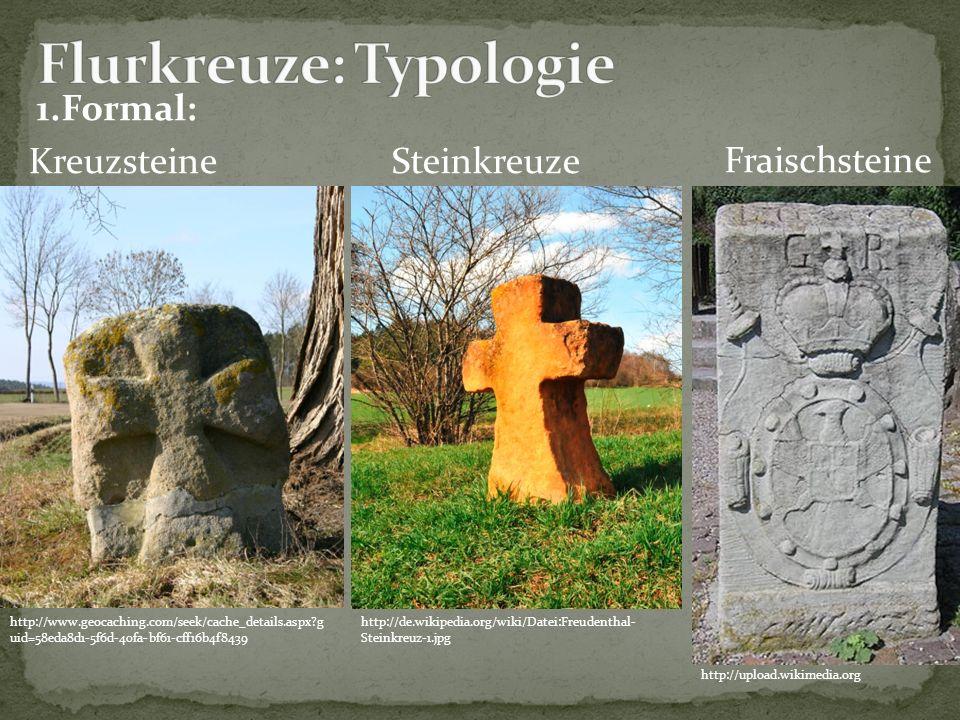 Flurkreuze: Typologie