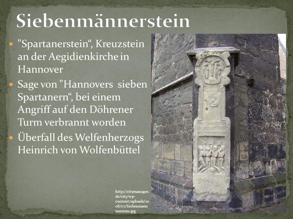 Siebenmännerstein Spartanerstein , Kreuzstein an der Aegidienkirche in Hannover.