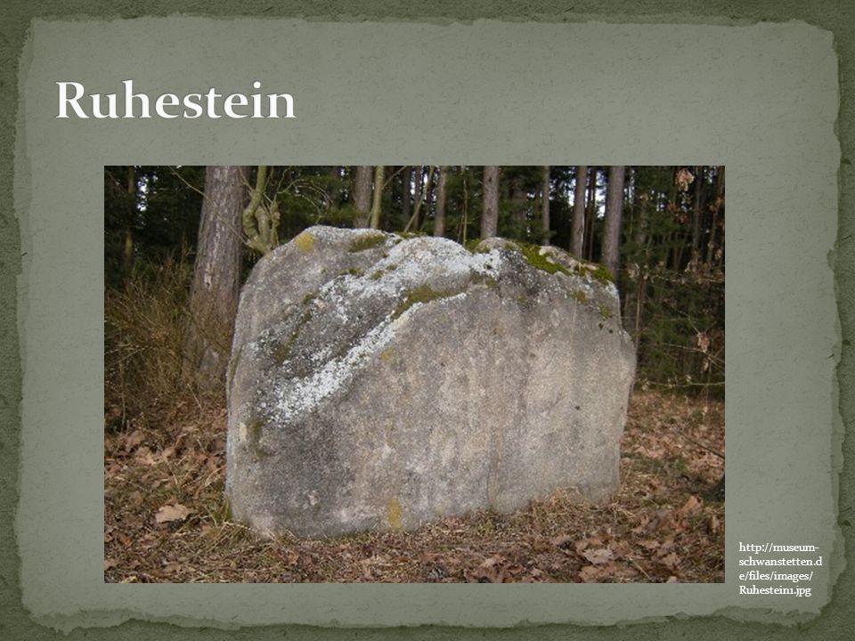 Ruhestein http://museum-schwanstetten.de/files/images/Ruhestein1.jpg