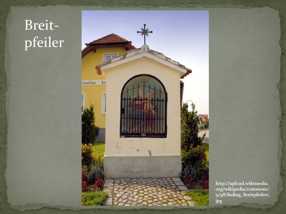 Breit-pfeiler http://upload.wikimedia.org/wikipedia/commons/9/98/Rafing_Breitpfeiler1.jpg