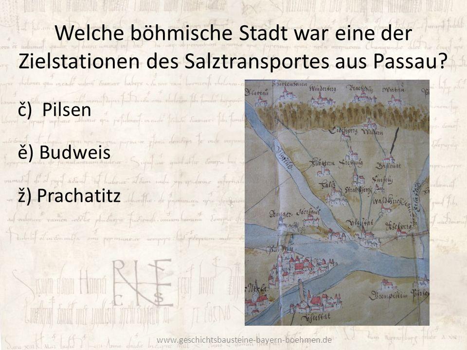 Welche böhmische Stadt war eine der Zielstationen des Salztransportes aus Passau