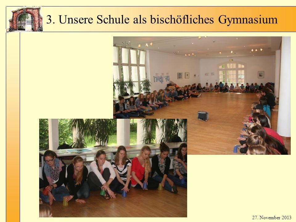 3. Unsere Schule als bischöfliches Gymnasium