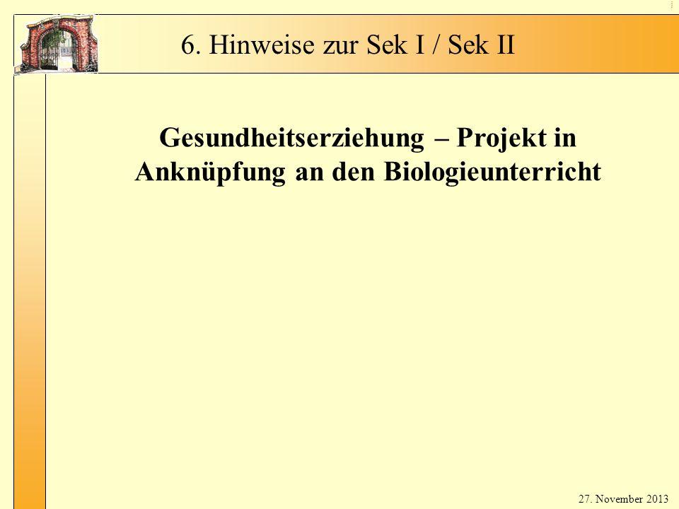 Gesundheitserziehung – Projekt in Anknüpfung an den Biologieunterricht