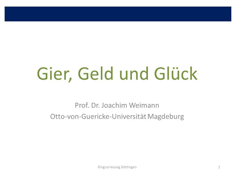 Prof. Dr. Joachim Weimann Otto-von-Guericke-Universität Magdeburg