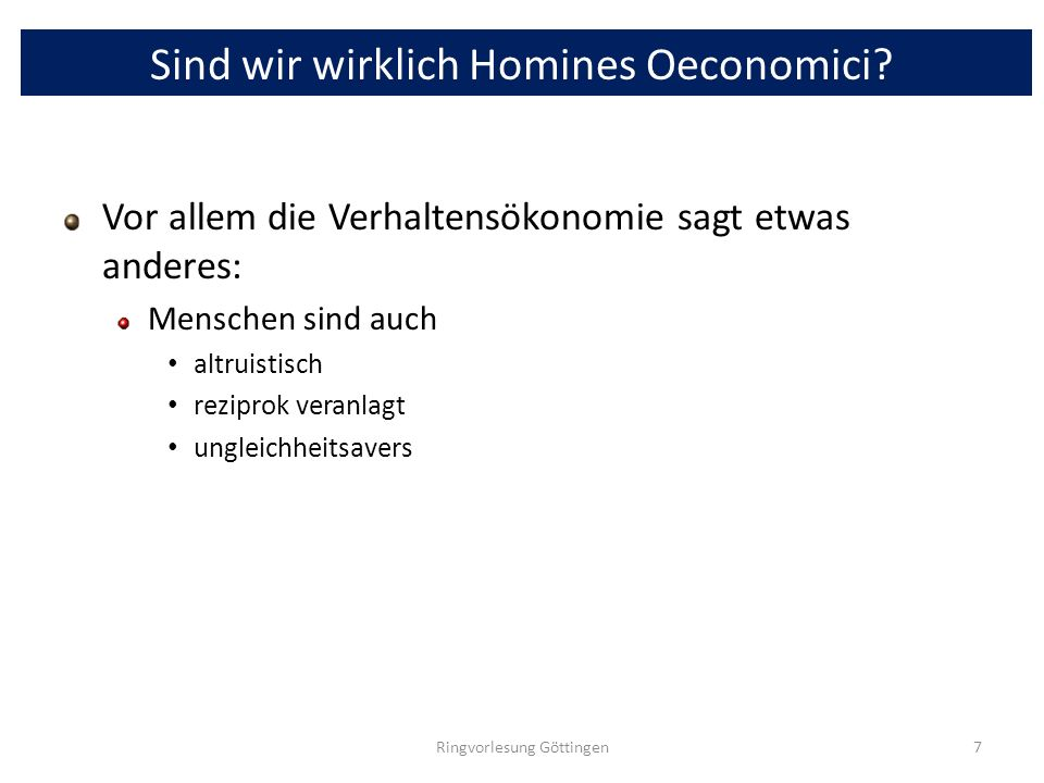 Sind wir wirklich Homines Oeconomici