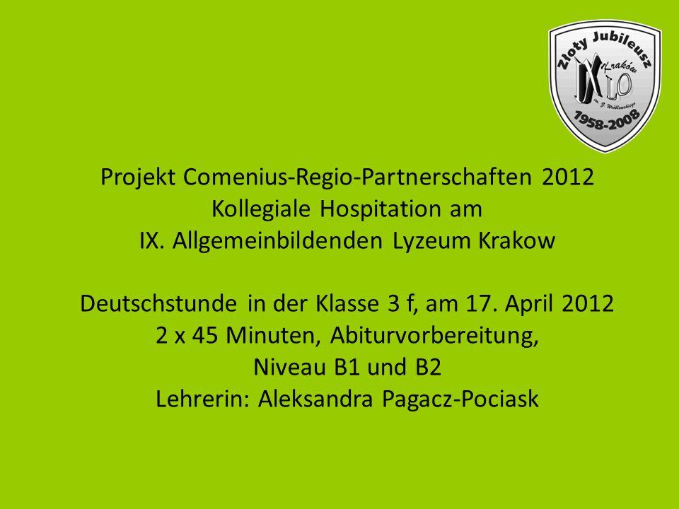 Projekt Comenius-Regio-Partnerschaften 2012 Kollegiale Hospitation am