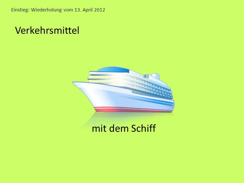 Verkehrsmittel mit dem Schiff
