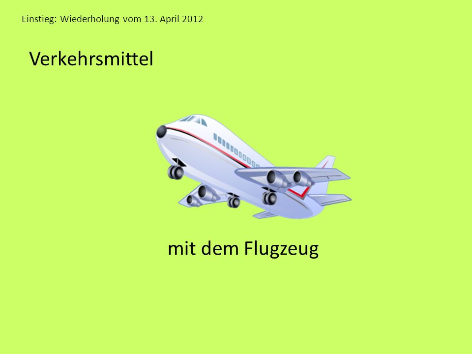 Verkehrsmittel mit dem Flugzeug