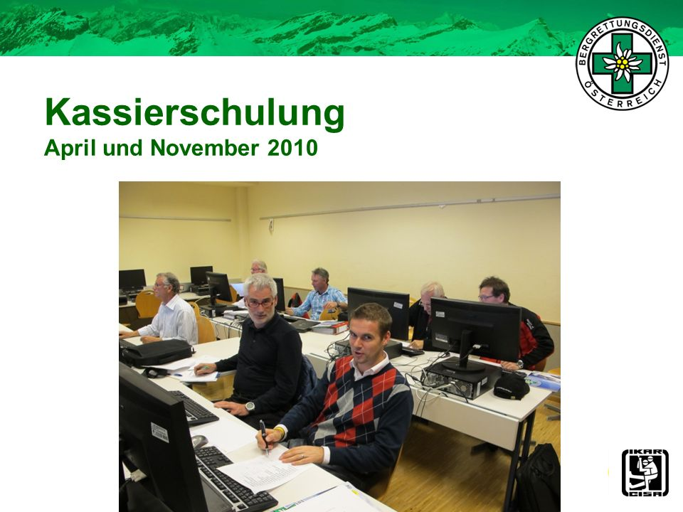 Kassierschulung April und November 2010 27